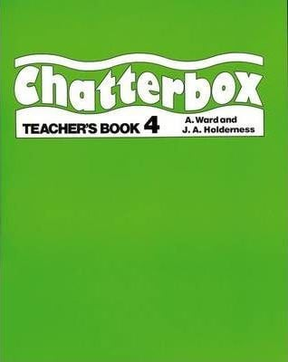 Chatterbox: Level 4: Teacher's Book