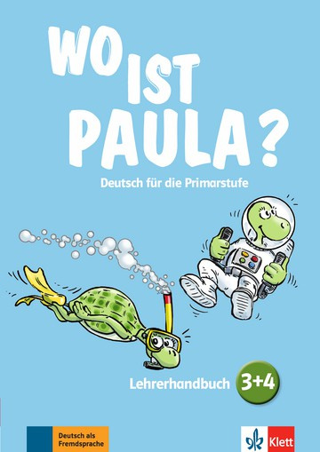 Wo ist Paula? 3+4 Lerarenboek met 4 Audio-CDs en Video-DVD