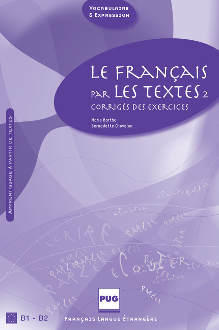 Le français par les textes B1-B2 - Corrigés