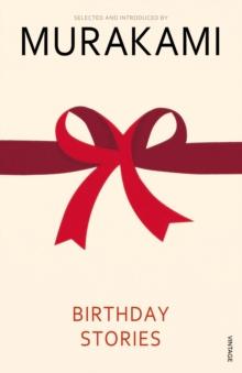 Birthday Stories : Selected and Introduced by Haruki Murakami