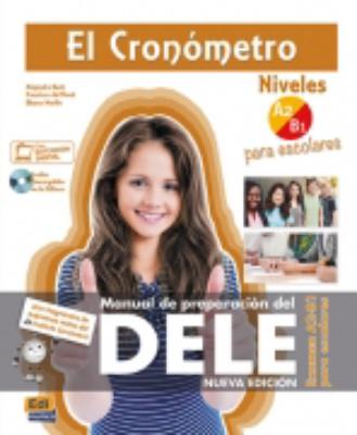 El Cronómetro. Examen A2/B1 para escolares - Nueva edición