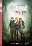 Le Chant Magique + Downloadable Multimedia
