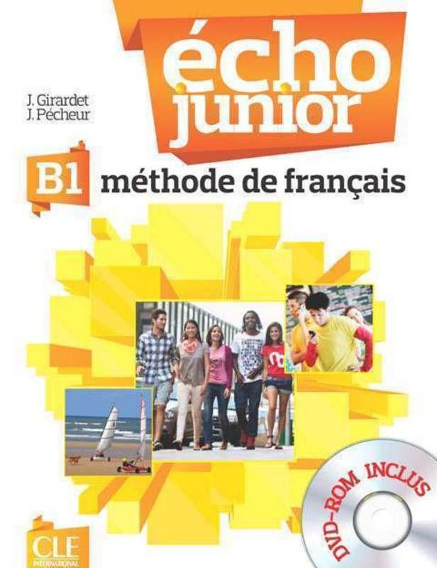 Echo Junior - Niveau B1 - Livre de lélève + DVD-Rom