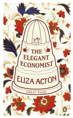 The Elegant Economist (Eliza Acton)