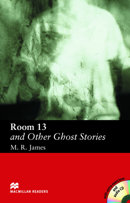 Room 13 and Other Ghost Stories Reader with Audio CD