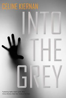 Into the Grey (Celine Kiernan)