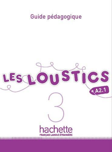 Les Loustics 3 A2.1 - Guide pédagogique