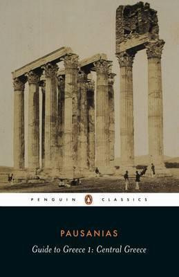 Guide To Greece (Pausanias)