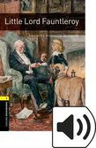 Oxford Bookworms Library Stage 1 Little Lord Fauntleroy Audio