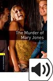 Oxford Bookworms Library Stage 1 The Murder Of Mary Jones Audio