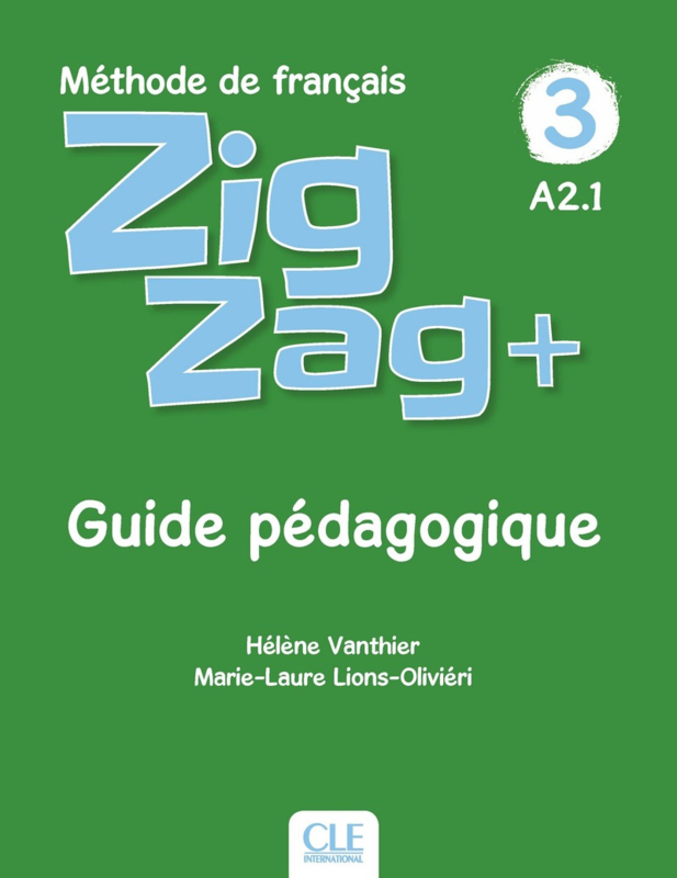 Zigzag Plus Niveau 3 Guide Du Professeur