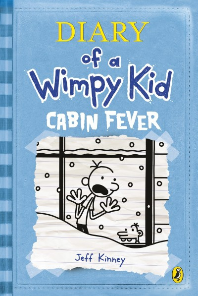 Cabin Fever (diary Of A Wimpy Kid Book 6) (Jeff Kinney)
