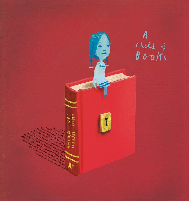 A Child Of Books (Oliver Jeffers and Sam Winston, Oliver Jeffers,Sam Winston)