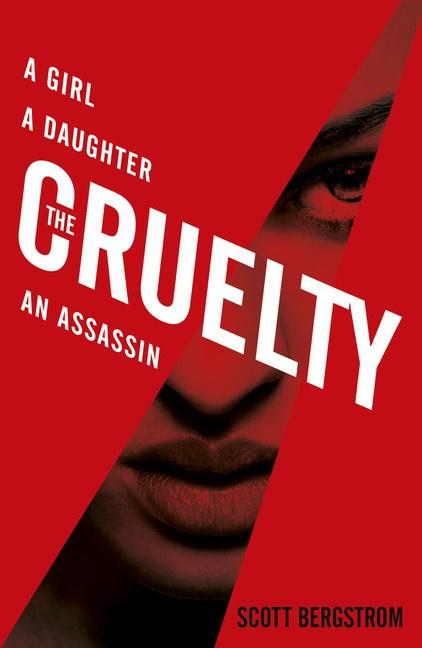 The Cruelty (Scott Bergstrom)