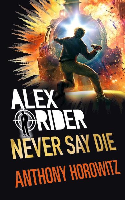 Never Say Die (Anthony Horowitz)