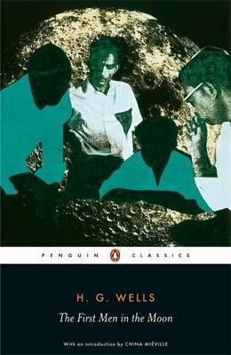 The First Men In The Moon (H.G. Wells)