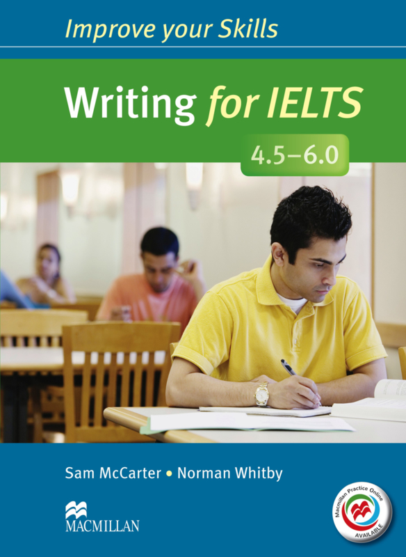 Writing for IELTS 4.5-6 Student's Book without key & MPO Pack