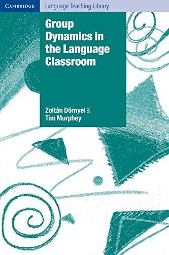 Group Dynamics in the Language Classroom Paperback