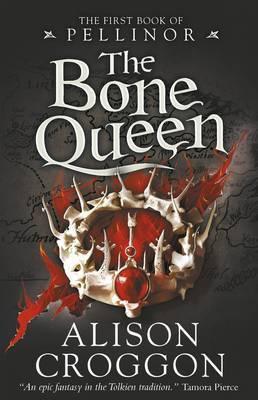 The Bone Queen (Alison Croggon)