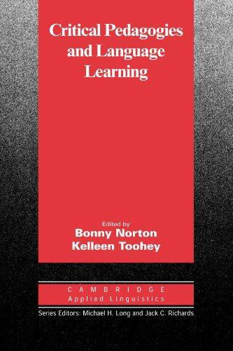 Critical Pedagogies and Language Learning Paperback
