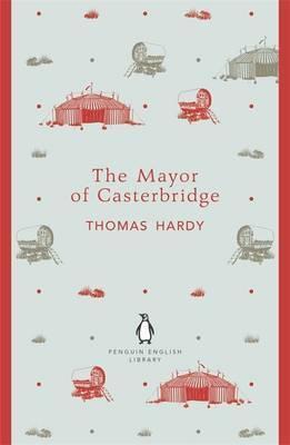 The Mayor Of Casterbridge (Thomas Hardy)
