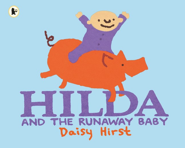 Hilda And The Runaway Baby (Daisy Hirst)