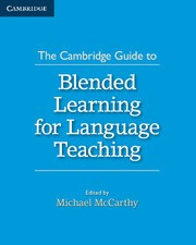 Cambridge Guide to Blended Learning for Language Teaching, The Paperback
