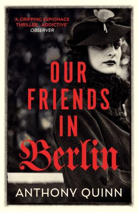 Our Friends In Berlin (Anthony Quinn)