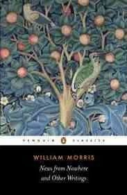 News From Nowhere And Other Writings (William Morris)