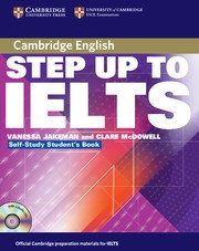 Step Up to IELTS Pack (Self-study Student's Book and Audio CDs (2))