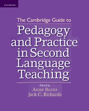 Cambridge Guide to Pedagogy and Practice in Second Language Teaching, The Paperback
