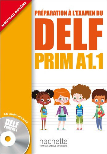 Préparation à l'examen du DELF Prim A1.1