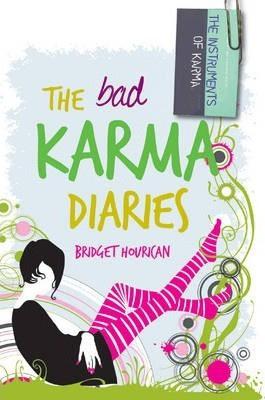 The Bad Karma Diaries (Bridget Hourican)