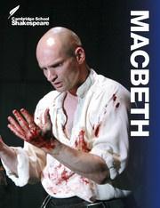 Cambridge School Shakespeare Macbeth, Third edition