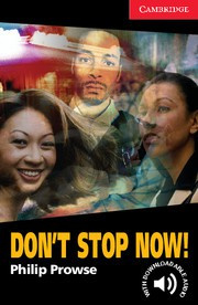 Don't Stop Now!: Paperback