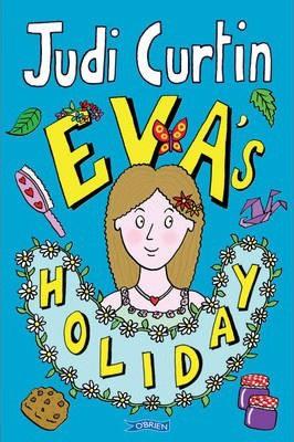 Eva's Holiday (Judi Curtin)