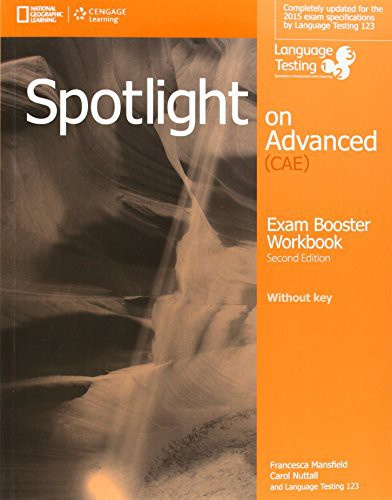 Spotlight On Advanced Workbook, 2e Without Key + Audio Cd
