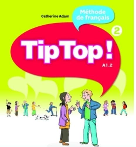 Tip Top ! 2 Niveau A1.2 - Carte de téléchargement premium élève/enseignant