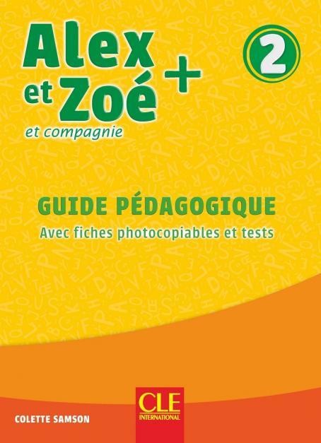 Alex Et Zoe Niveau 2 - Guide Pedagogique + Evaluations 3Ed Nc