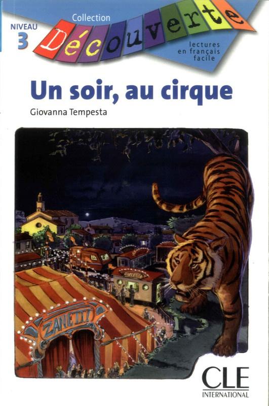 Un soir au cirque - Niveau 3 - Lecture Découverte - Livre