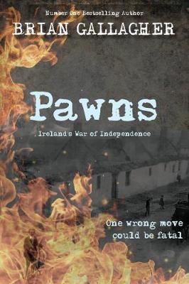 Pawns Ireland's War of Independence (Brian Gallagher)