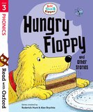 Biff, Chip and Kipper: Hungry Floppy and Other Stories (Stage 3)