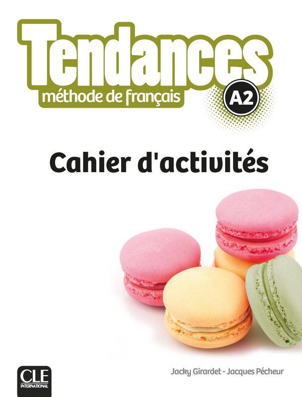 Tendances - Niveau A2 - Cahier dactivités