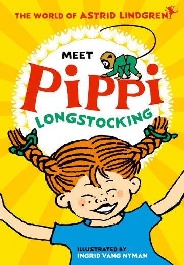 Meet Pippi Longstocking (Astrid Lindgren, Ingrid Vang Nyman)