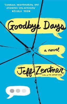 Goodbye Days (Jeff Zentner) Paperback / softback
