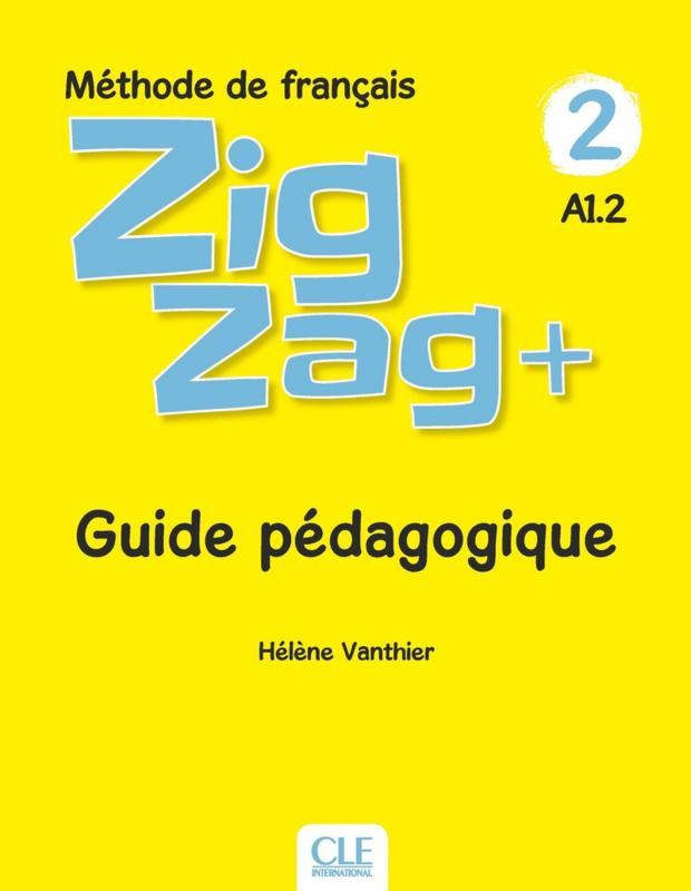 Zigzag + - Niveau 2 - Guide pédagogique