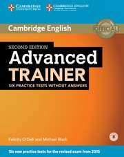 Advanced Trainer Second edition Six Practice Tests without answers with Audio