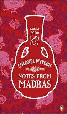 Notes From Madras (Arthur Robert Kenney-herbert Wyvern')