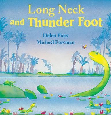 Long Neck and Thunder Foot (Helen Piers) Paperback / softback