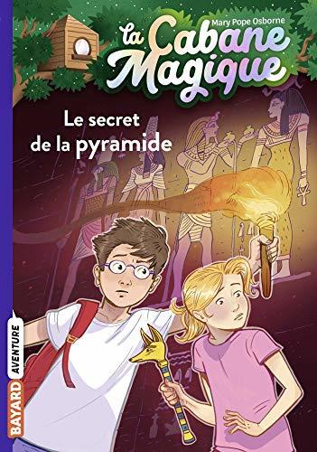 La Cabane Magique Tome 3 -  Le secret de la pyramide